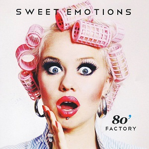 80' Factory - Sweet Emotions