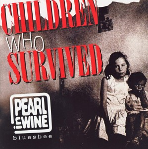 Pearl In Wine - Children Who Survived
