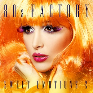 80' Factory - Sweet Emotions 2
