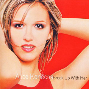 alice-konecna-Break-Up-With-her-1